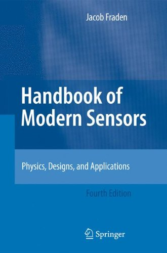 Handbook of Modern Sensors Physics, Designs, and Applications 4th 2010 edition cover