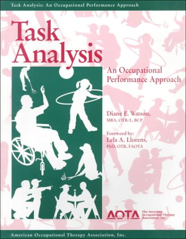 Task Analysis : An Occupational Performance Approach 1st 9781569000656 Front Cover