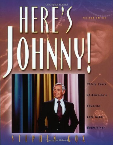 Here's Johnny! Thirty Years of America's Favorite Late-Night Entertainer  2002 (Revised) 9781581822656 Front Cover