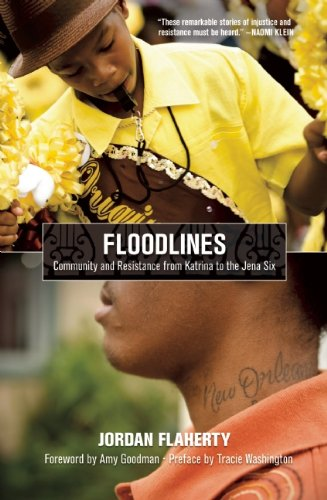 Floodlines Community and Resistance from Katrina to the Jena Six  2010 edition cover