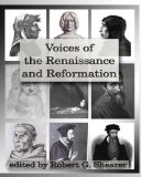 Voices of the Renaissance and Reformation  N/A edition cover