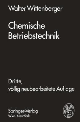 Chemische Betriebstechnik  3rd 1974 9783709183656 Front Cover