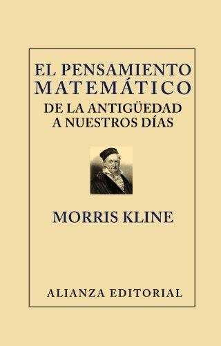 El pensamiento matemático de la antignedad a nuestros dfas / Mathematical Thought From Ancient to Modern Times:   2012 edition cover
