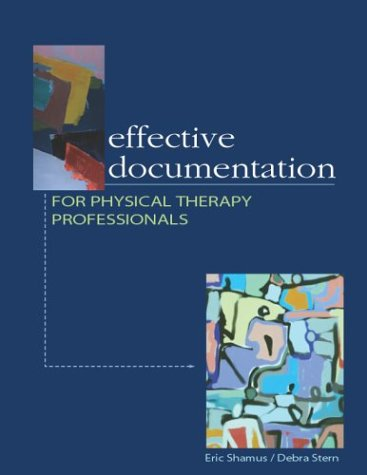 Effective Documentation for Physical Therapy Professionals   2004 9780071400657 Front Cover
