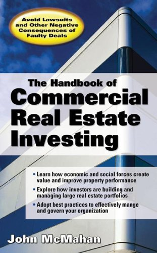 Handbook of Commercial Real Estate Investing State of the Art Standards for Investment Transactions, Asset Management, and Financial Reporting  2006 9780071468657 Front Cover