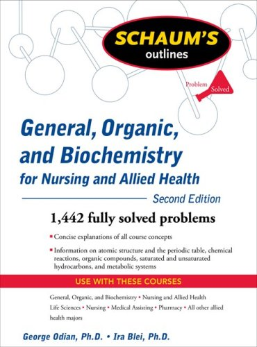 Schaum's Outline of General, Organic, and Biochemistry for Nursing and Allied Health, Second Edition  2nd 2009 9780071611657 Front Cover