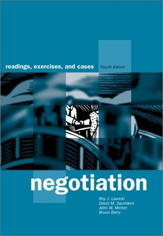 Negotiation Readings, Exercises, and Cases 4th 2003 (Revised) 9780072429657 Front Cover