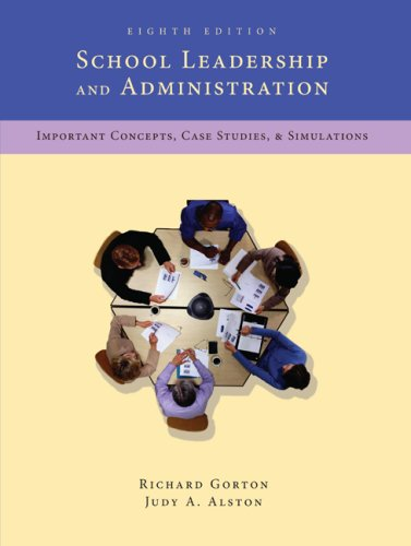 School Leadership and Administration Important Concepts, Case Studies and Simulations 8th 2009 edition cover