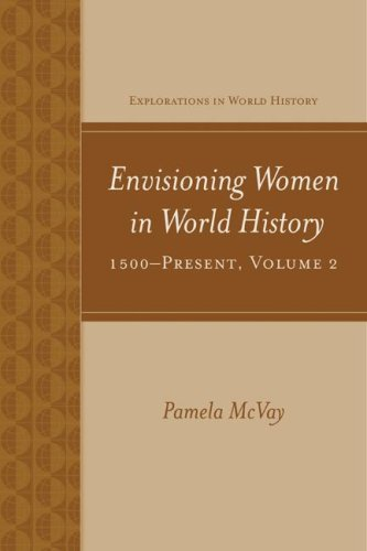Envisioning Women in World History - 1500-Present   2009 edition cover