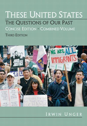 These United States The Questions of Our Past 3rd 2007 (Revised) edition cover