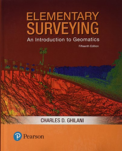 Elementary Surveying: An Introduction to Geomatics  2017 9780134604657 Front Cover