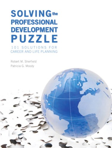 Solving the Professional Development Puzzle 101 Solutions for Career and Life Planning  2009 edition cover