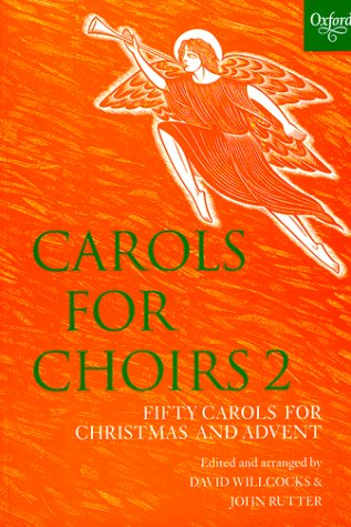 Carols for Choirs 2 Fifty Carols for Christmas and Advent N/A edition cover