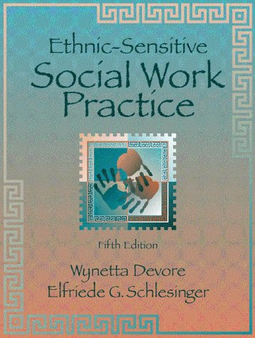 Ethnic-Sensitive Social Work Practice  5th 1999 (Revised) edition cover