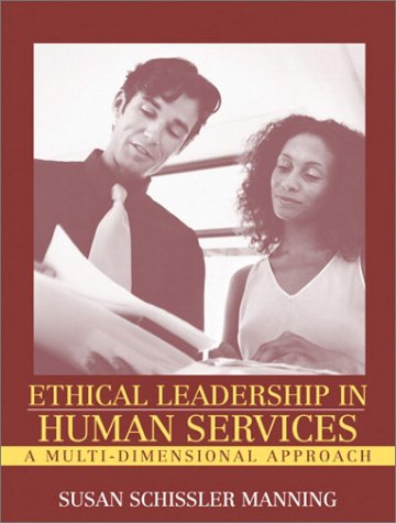 Ethical Leadership in Human Services A Multi-Dimensional Approach  2003 edition cover