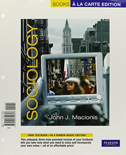 Sociology, Books a la Carte Edition  13th 2010 9780205744657 Front Cover