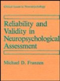 Reliability and Validity in Neuropsychological Assessment   1989 9780306430657 Front Cover
