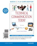Technical Communication Today: Books a La Carte Edition 5th 2014 edition cover