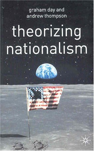 Theorising Nationalism Debates and Issues in Social Theory  2004 9780333962657 Front Cover