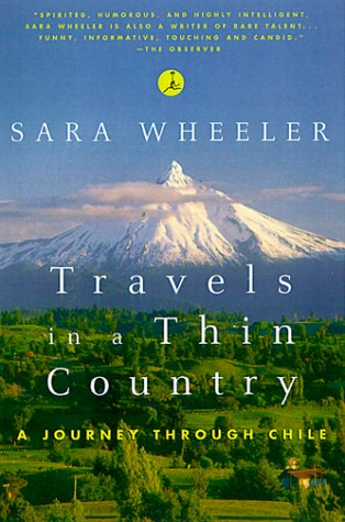 Travels in a Thin Country A Journey Through Chile  1999 edition cover