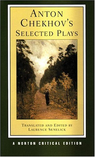 Anton Chekhov's Selected Plays  2nd 2004 edition cover