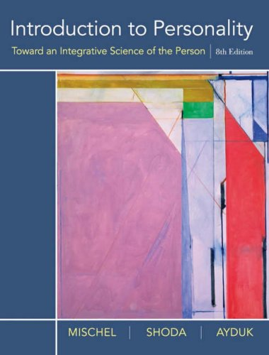 Introduction to Personality Toward an Integrative Science of the Person 8th 2008 (Revised) edition cover