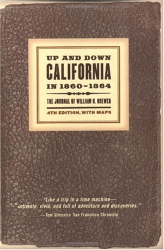 Up and down California In, 1860-1864  4th 2002 (Revised) edition cover