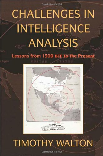 Challenges in Intelligence Analysis Lessons from 1300 BCE to the Present  2010 edition cover