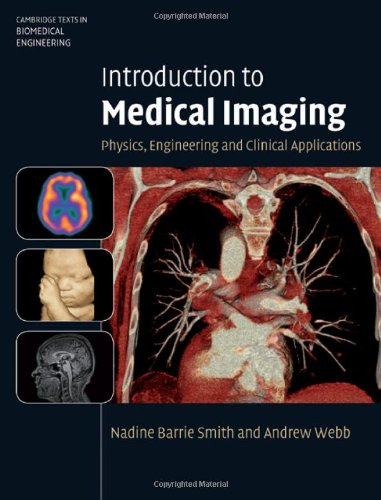 Introduction to Medical Imaging Physics, Engineering and Clinical Applications  2010 9780521190657 Front Cover