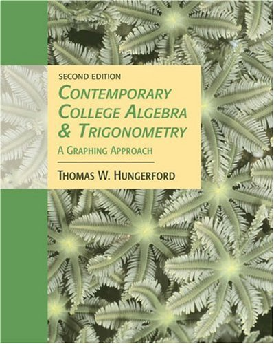 Contemporary College Algebra and Trigonometry A Graphing Approach 2nd 2005 (Revised) 9780534466657 Front Cover