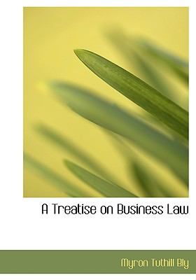 Treatise on Business Law  2008 edition cover