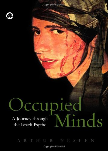 Occupied Minds A Journey Through the Israeli Psyche  2006 9780745323657 Front Cover