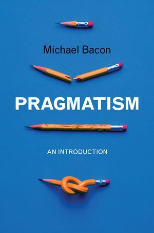 Pragmatism An Introduction  2012 edition cover