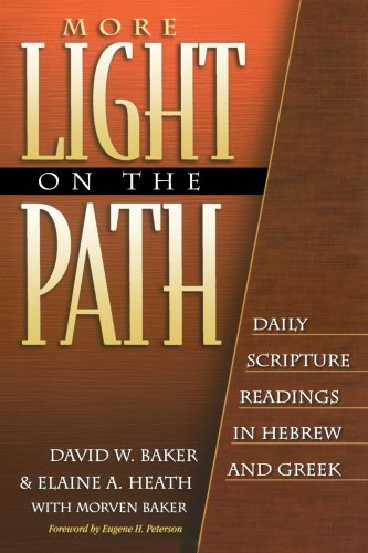 More Light on the Path Daily Scripture Readings in Hebrew and Greek N/A edition cover