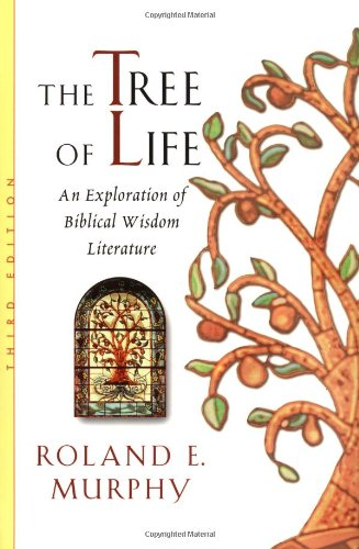 Tree of Life An Exploration of Biblical Wisdom Literature 3rd 2002 edition cover
