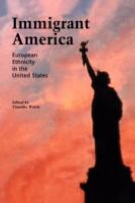 Immigrant America European Ethnicity in the United States  1994 edition cover