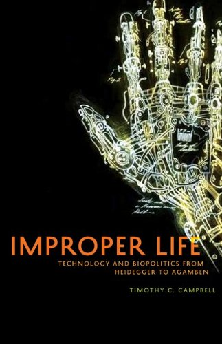 Improper Life Technology and Biopolitics from Heidegger to Agamben  2011 edition cover