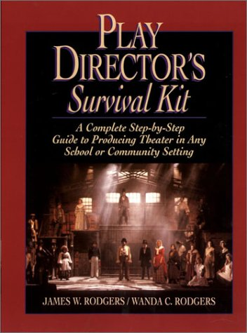 Play Director's Survival Kit A Complete Step-by-Step Guide to Producing Theater in Any School or Community Setting  1995 edition cover