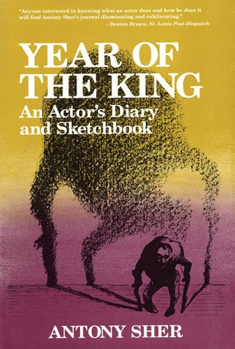 Year of the King An Actor's Diary and Sketchbook Reprint edition cover