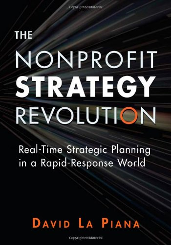 Nonprofit Strategy Revolution Real-Time Strategic Planning in a Rapid-Response World  2008 edition cover