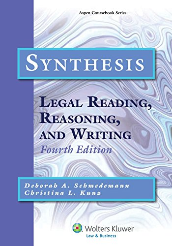 Synthesis Legal Reading, Reasoning, and Writing 4th 2014 (Revised) edition cover
