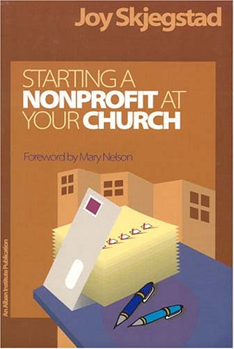 Starting a Nonprofit at Your Church  N/A 9781566992657 Front Cover