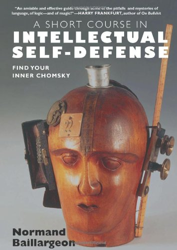 Short Course in Intellectual Self-Defense Find Your Inner Chomsky  2007 edition cover
