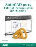 AutoCAD 2015 Tutorial - Second Level 3D Modeling N/A edition cover