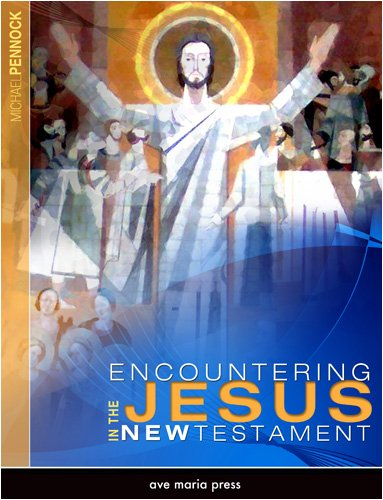 Encountering Jesus in the New Testament   2009 (Student Manual, Study Guide, etc.) edition cover
