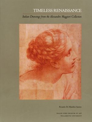 Timeless Renaissance Italian Drawings from the Alessandro Maggiori Collection  2011 edition cover