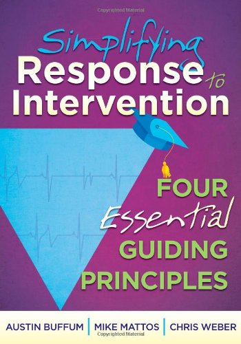Simplifying Response to Intervention Four Essential Guiding Principles  2015 9781935543657 Front Cover