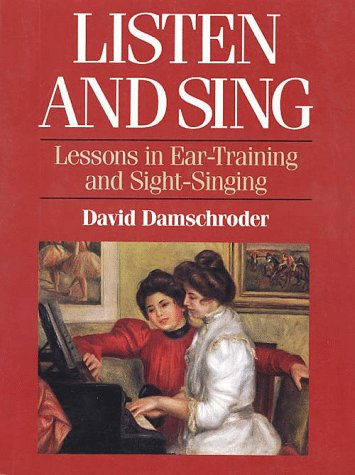 Listen and Sing Lessons in Ear-Training and Sight-Singing  1995 9780028706658 Front Cover