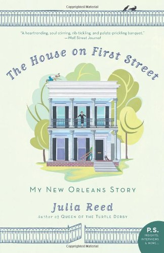 House on First Street My New Orleans Story N/A edition cover