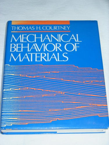 Mechanical Behavior of Materials  1st 1990 9780070132658 Front Cover